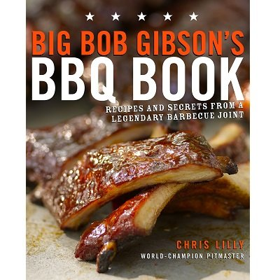 Big Bob Gibson's BBQ - Grilling Book Gifts