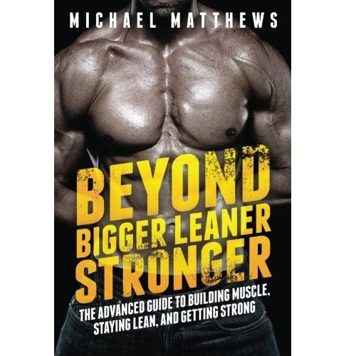Beyond Bigger Leaner Stronger - Weightlifting Book Gifts